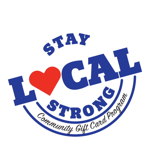 Stay Local Strong Community Gift Card Program